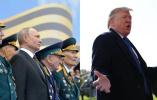 实现任内首次访俄?特朗普有意出席红场阅兵